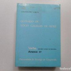 Libros: CONSTANTINO GARCÍA GLOSARIO DE VOCES GALEGAS DE HOXE Y97716 . Lote 190423390