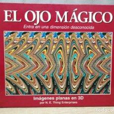 Libros: LIBRO EL OJO. AGICO I. AGENES PLANAS 1993 TAPA DURA . Lote 190570176