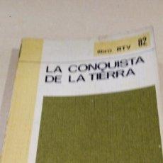 Libros: LA CONQUISTA DE LA TIERRA - BIBLIOTECA BÁSICA SALVAT - LIBRO RTV Nº 82. Lote 173118548