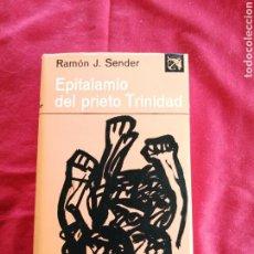 Livros em segunda mão: LITERATURA ESPAÑOLA CONTEMPORANEA. EPITALAMIO DEL PRIETO TRINIDAD. RAMON J. SENDER. Lote 190802826