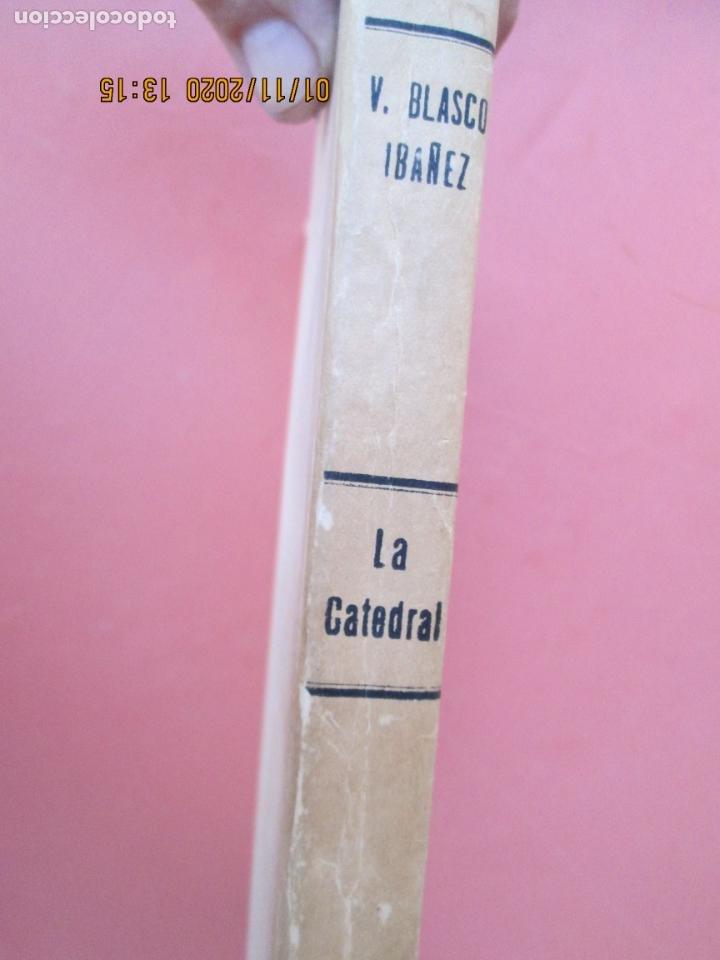 Libros: LA CATEDRAL - VICENTE BLASCO IBAÑEZ - EDITORA INTERAMÉRICANA CHILE 1955. - Foto 2 - 190875103