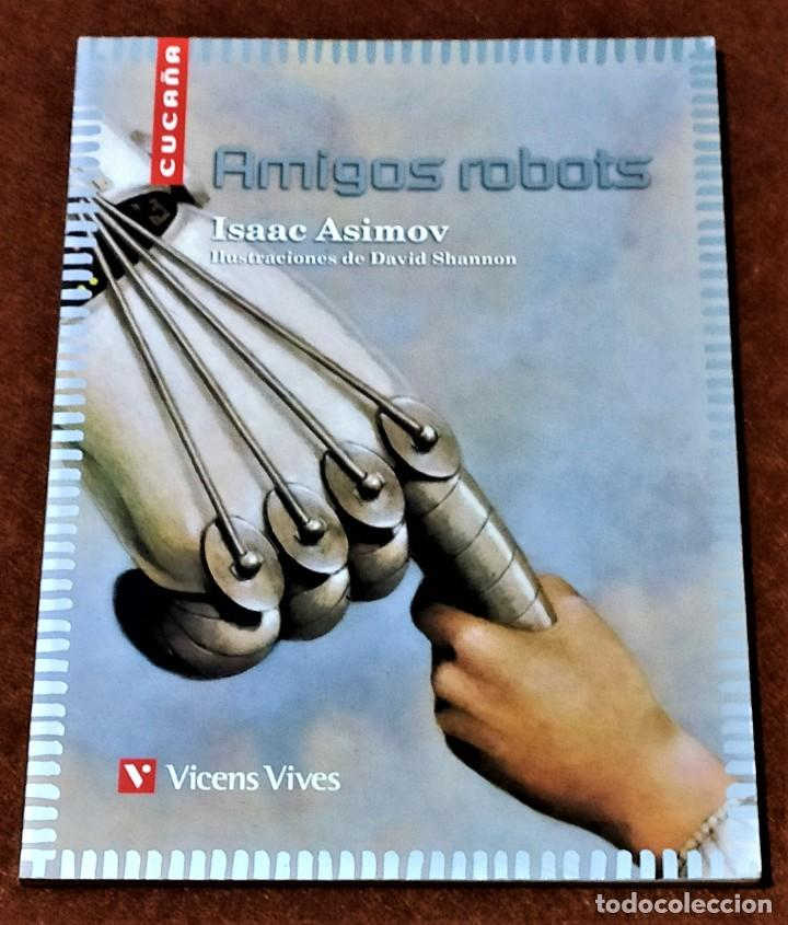 AMIGOS ROBOTS (Libros sin clasificar)