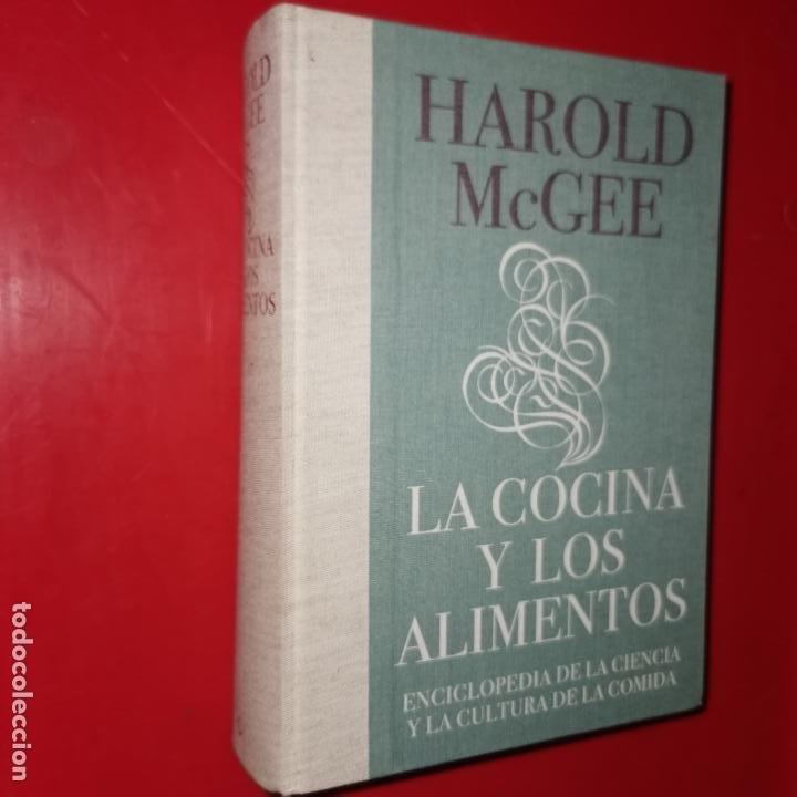 LA COCINA Y LOS ALIMENTOS - MCGEE, HAROLD (Libros sin clasificar)