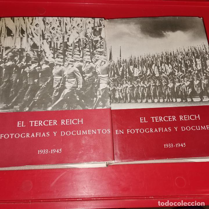 EL TERCER REICH - SU HISTORIA EN TEXTOS, FOTOGRAFIAS Y DOCUMENTOS 1933 - 1945 (Libros sin clasificar)