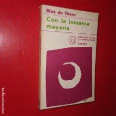Libros: OTERO, BLAS DE. CON LA INMENSA MAYORÍA. [PIDO LA PAZ Y LA PALABRA. EN CASTELLANO]. POEMAS. 1976. . Lote 190910768