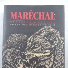 Libros: LIBRO MARECHAL OBRA GRAFICA AÑOS 1995-2012 . Lote 191033155