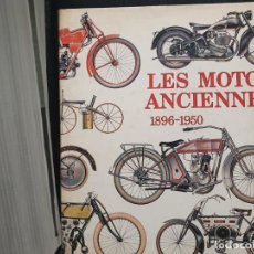Libros: LES MOTOS ANCIENNES 1896-1950, MOTOS ANTIGUAS. EN FRANCES REY CHRISTIAN ET LOUIS HARRY.EN FRANCES.. Lote 191314105