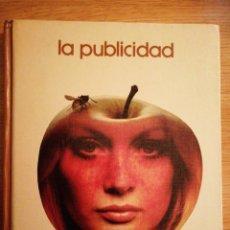 Libros: 2X1 LA PUBLICIDAD. BIBLIOTECA SALVAT DE GRANDES TEMAS, 1973. MARÇAL MOLINÉ.. Lote 191403731