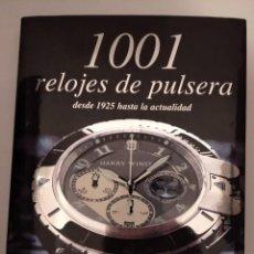 Libros: 1001 RELOJES DE PULSERA. DESDE 1925 HASTA LA ACTUALIDAD- MARTIN HAUBERMANN. Lote 206548510