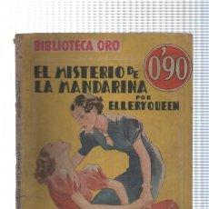 Libros: BIBLIOTECA ORO AMARILLA NUMERO 111-58: EL MISTERIO DE LA MANDARINA (AVIEJADA). Lote 191695796