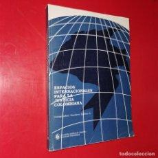 Libros: ESPACIOS INTERNACIONALES PARA LA JUSTICIA COLOMBIANA. Lote 191716710