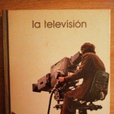 Libros: 2X1 LA TELEVISIÓN. FELICIANO LORENZO GELICES. BIBLIOTECA SALVAT DE GRANDES TEMAS, 1973.. Lote 191763365