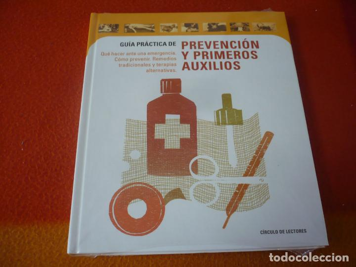 GUIA PRACTICA DE PREVENCION Y PRIMEROS AUXILIOS ¡COMO NUEVO! TAPA DURA CIRCULO DE LECTORES (Libros sin clasificar)