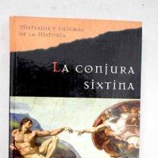 Libros: LA CONJURA SIXTINA. Lote 204193523