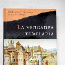 Libros: LA VENGANZA TEMPLARIA. Lote 204193582