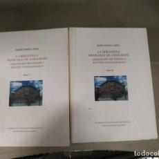 Libros: LA BIBLIOTECA FRANCISCO DE ZABÁLBURU 2 TOMOS - MARÍA TERESA LLERA . Lote 191860493
