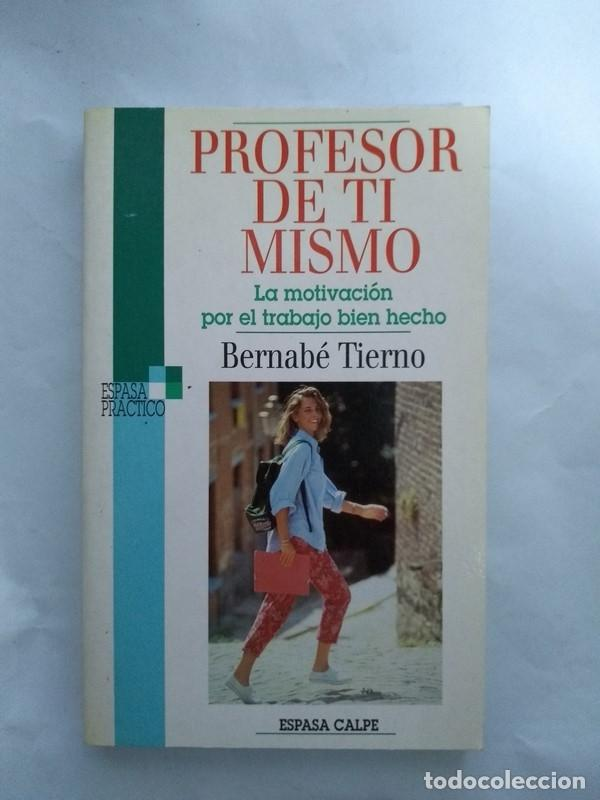 PROFESOR DE TI MISMO - BERNABE TIERNO (Libros sin clasificar)