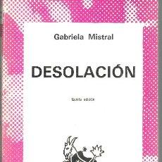 Libros: DESOLACIÓN - GABRIELA MISTRAL. Lote 192187052