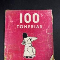 Libros: 100 TONERIAS DE TONO. PROLOGO DE MANUEL HALCON. NUEVA EDITORIAL. 1938. ILUSTRADO.. Lote 192234053