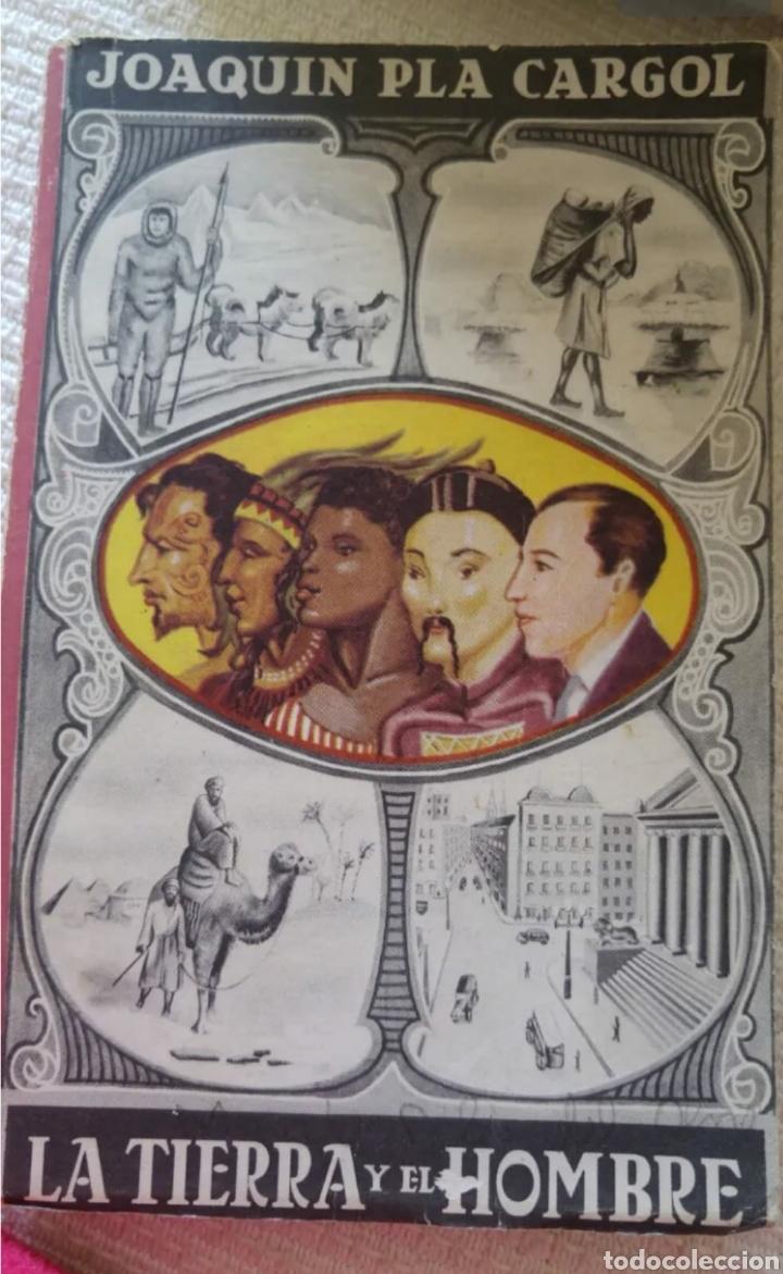 LA TIERRA Y EL HOMBRE. JUAN PLA CARGOL 1962 (Libros sin clasificar)