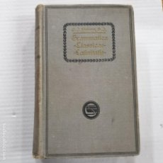 Libros: LLOBERA GRAMMATICA CLASSICAE LATINITATIS BARCINONE, MCMXX. Lote 192374981