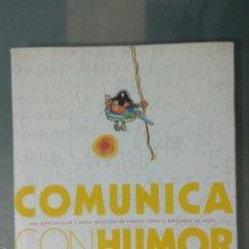 Libros: COMUNICA CON HUMOR 2007. LIBRO PUBLICADO POR VODAFONE.. Lote 192501312