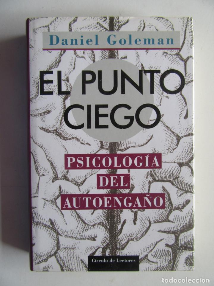 El Punto Ciego  Psicolog U00eda Del Autoenga U00f1o - Dan