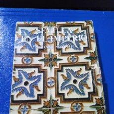 Libros: SEVILLA EN EL IMPERIO ( FACSÍMIL SEVILLA 1976 ). Lote 192937907