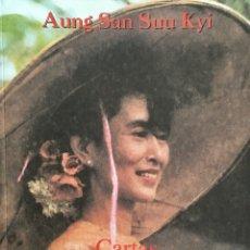 Libros: CARTAS DESDE BIRMANIA. AUNG SAN SUU KYI. Lote 193054255