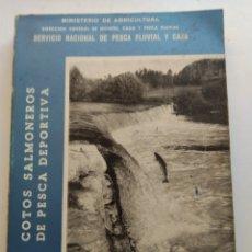 Livres: COTOS SALMONEROS DE PESCA DEPORTIVA/MINISTERIO DE AGRICULTURA. Lote 193324296