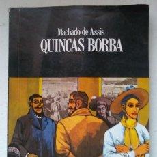 Libros: QUINCAS BORBA. MACHADO DE ASSIS. SERIE BOM LIVRO. EDITORA ATICA 1991. EN PORTUGUES. DEBIBL. Lote 194063772