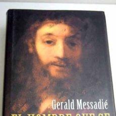 Libros: EL HOMBRE QUE SE CONVIRTIÓ EN DIOS. Lote 194073268
