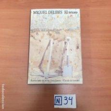 Libros: MIGUEL DELIBES EL TESORO. Lote 194096737