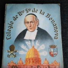 Libros: COLEGIO DE NUSTRA SEÑORA DE LA BONANOVA: MEMORIA ESCOLAR 1947-1948 - LA SALLE BARCELONA. Lote 194222915
