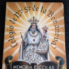 Libros: COLEGIO DE NUSTRA SEÑORA DE LA BONANOVA: MEMORIA ESCOLAR 1943-1944 - LA SALLE BARCELONA. Lote 194223301