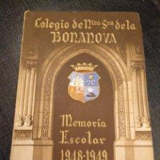 Libros: COLEGIO DE NUSTRA SEÑORA DE LA BONANOVA: MEMORIA ESCOLAR 1948-1949 - LA SALLE BARCELONA. Lote 194223913