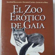 Libros: EL ZOO ERÓTICO DE GAIA-JUAN J.BACALLADO/ED.CASTRO/J.D.LA ROSA-ED.TURQUESA-AÑO 1997(ILUSTR). Lote 194242412