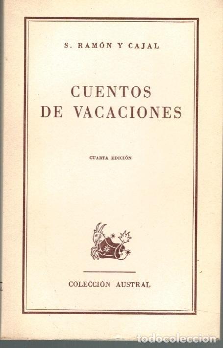CUENTOS DE VACACIONES - S. RAMÓN Y CAJAL (Libros sin clasificar)