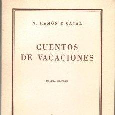 Libros: CUENTOS DE VACACIONES - S. RAMÓN Y CAJAL. Lote 194245227