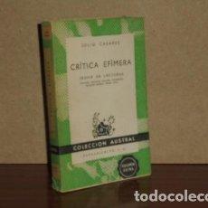 Libros: CRÍTICA EFÍMERA - CASARES, JULIO. Lote 194251716