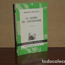 Libros: LA AGONÍA DEL CRISTIANISMO - UNAMUNO, MIGUEL DE. Lote 194251731