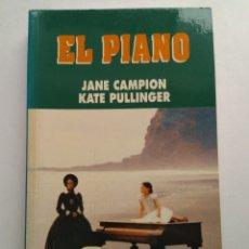Libros: EL PIANO/JANE CAMPION. Lote 194254278