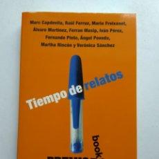 Libros: TIEMPO DE RELATOS/PREMIO UNIVERSITARIO DE RELATO CORTO. Lote 194254297