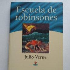 Libros: ESCUELA DE ROBINSONES/JULIO VERNE. Lote 194254358