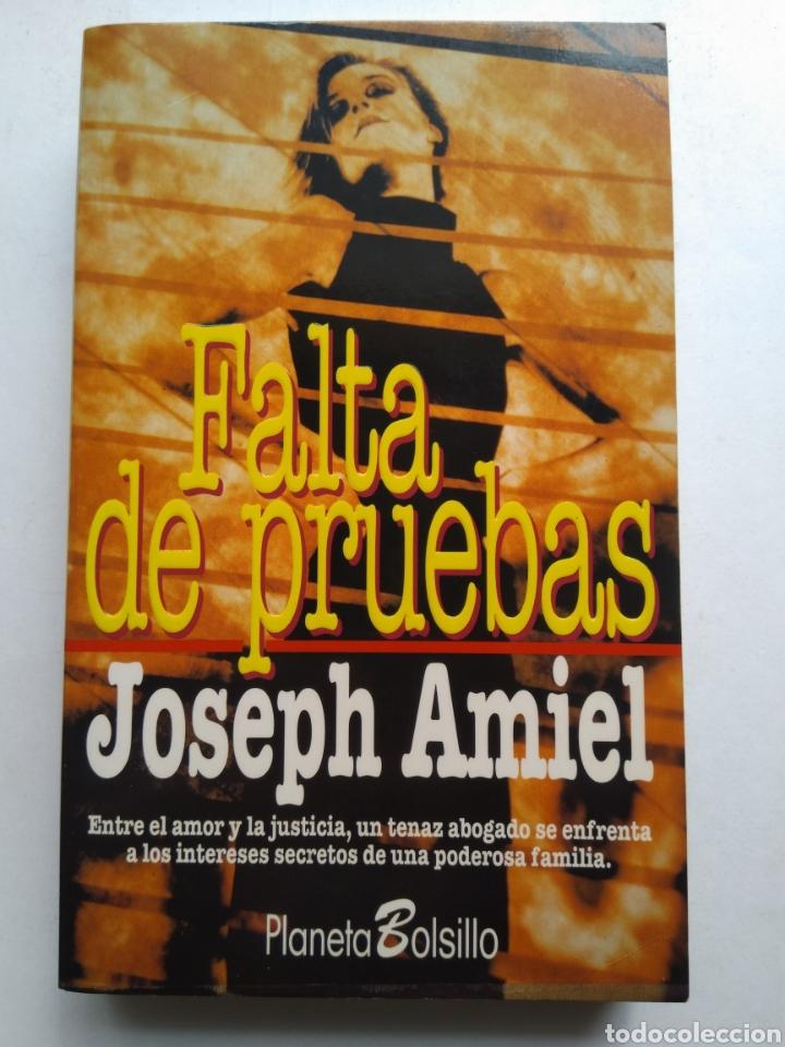 FALTA DE PRUEBAS/JOSEPH AMIEL (Libros sin clasificar)