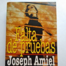 Libros: FALTA DE PRUEBAS/JOSEPH AMIEL. Lote 194254412