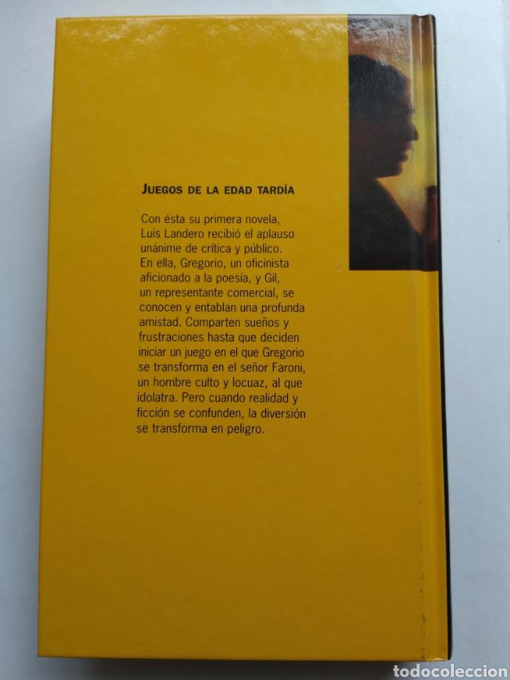 Libros: JUEGOS DE LA EDAD TARDÍA/LUIS LANDERO - Foto 2 - 194254758