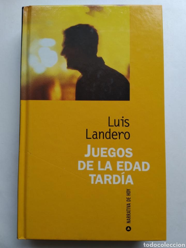 JUEGOS DE LA EDAD TARDÍA/LUIS LANDERO (Libros sin clasificar)