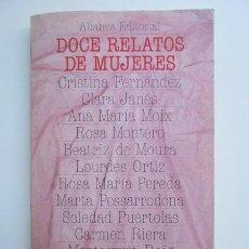 Libros: DOCE RELATOS DE MUJERES - AAVV. Lote 194255071