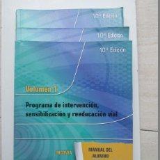 Libros: PROGRAMA DE INTERVENCIÓN, SENSIBILIZACIÓN Y REEDUCACIÓN VIAL. TOMO I, II Y III - MANUAL DEL ALUMNO. Lote 194255076